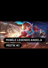 Mobile Legends – Angela Mistik – Sıralı – 5vs5 | Legend Savior #1
